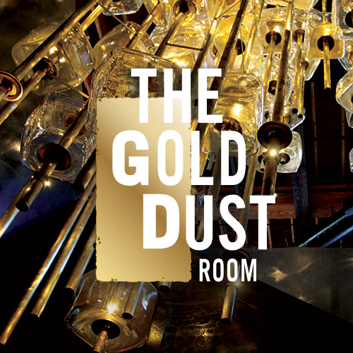 The Gold Dust Room